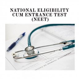 National Eligibility Cum Entrance Test (NEET) UG- Medical Entrance Exam