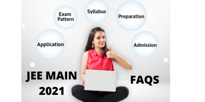 JEE Main 2021- Exam Pattern, Exam Mode, Duration, FAQs
